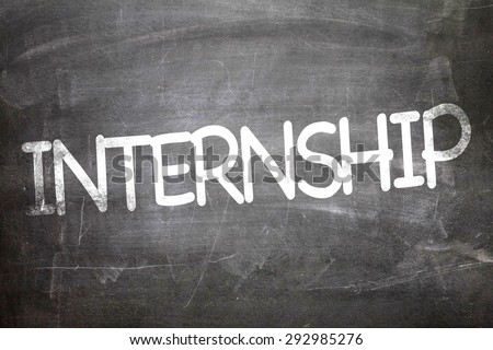 Internship written on a chalkboard