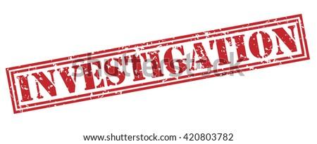 investigation stamp - stock photo