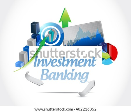 investment banking business graph sign concept illustration design graphic - stock photo