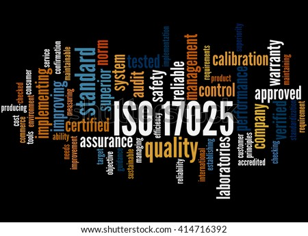 ISO 17025, word cloud concept on black background. - stock photo