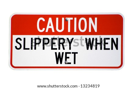 Isolated Caution Slippery When Wet Sign is a capture of a Red and White Warning Sign isolated on a white background ready for use in your illustration.