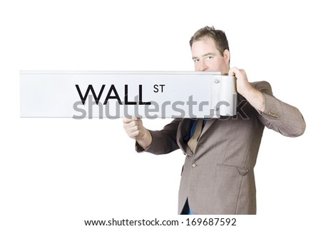 Isolated portrait of a New York stock exchange broker holding Wall Street sign on white background - stock photo