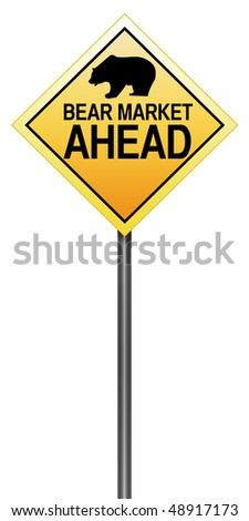 "Isolated Road Sign Metaphor with ""Bear Market Ahead"" - stock photo"