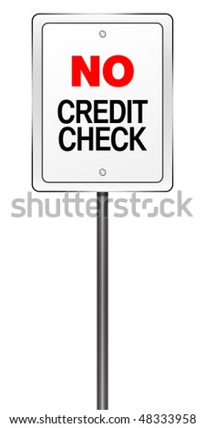 "Isolated Road Sign Metaphor with ""No Credit Check"""