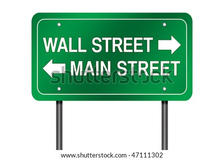 "Isolated Road Sign Metaphor with ""Wall Street - Main Street"" - stock photo"