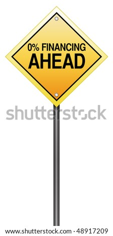 "Isolation Road Sign Metaphor with ""Zero Percent Financing"" - stock photo"