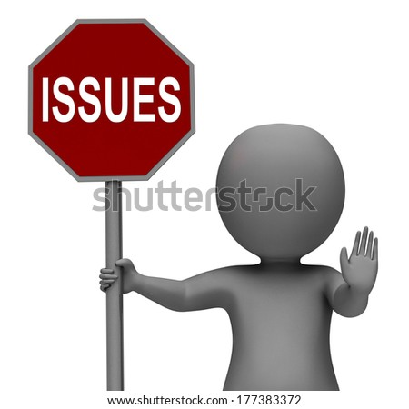 Issues Stop Sign Showing Stopping Problems Difficulty Or Troubles - stock photo