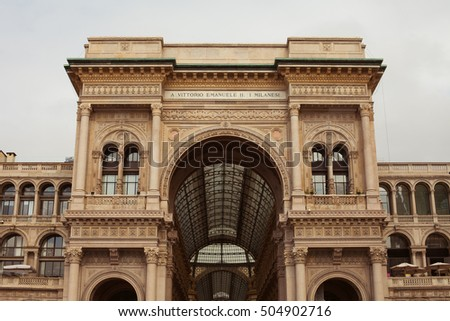 Italian architecture concept. Heart of italian fashion industry. Vittorio Emanuele II Gallery in Milan. Outdoor shot