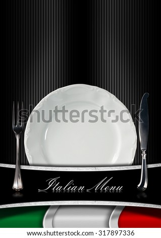 Italian Restaurant Menu Design / Background with italian flag, empty white plate with silver cutlery and text Italian Menu. Template for an Italian food menu - stock photo