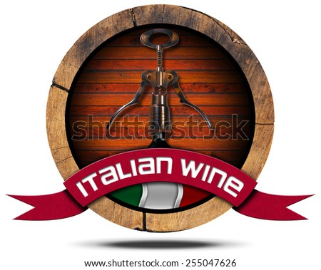 Italian Wine - Wooden Icon. Icon or symbol with wooden barrel, italian flag, corkscrew and bottle, red ribbon with text Italian Wine. Isolated on white background - stock photo