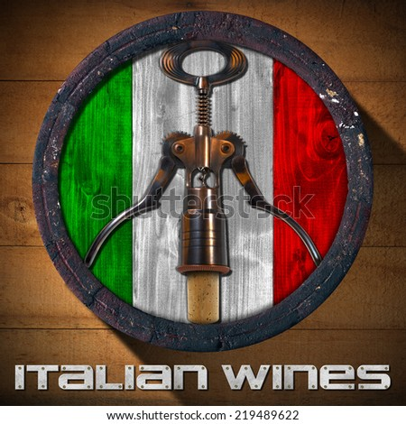 Italian Wines - Wooden Barrel / Old wooden barrel with Italian flag inside and corkscrew with cork on wooden background and metal text: Italian Wines - stock photo