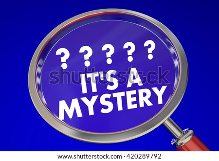 Its a Mystery Magnifying Glass Find Clues Solve Words 3d Illustration - stock photo