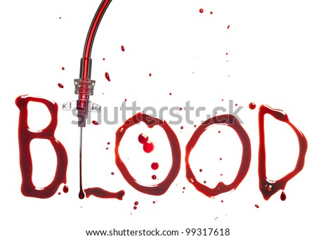 IV drip with the word BLOOD in bloody dripping letters
