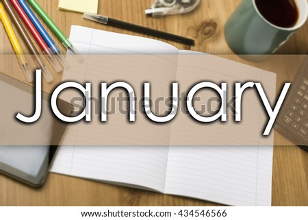 January - business concept with text - horizontal image