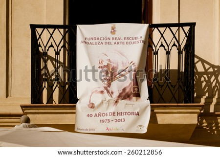JEREZ, SPAIN - AUGUST 10: Advertizing of performances at Royal school of riding. Royal school of riding one of the best world schools of horse art on August 10, 2014 in Jerez, Spain - stock photo