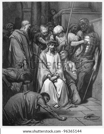 Jesus Is Crowned with Thorns - Picture from The Holy Scriptures, Old and New Testaments books collection published in 1885, Stuttgart-Germany. Drawings by Gustave Dore.