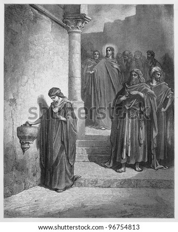 Jesus' Last Days in the Temple; The Widow's Mite - Picture from The Holy Scriptures, Old and New Testaments books collection published in 1885, Stuttgart-Germany. Drawings by Gustave Dore.