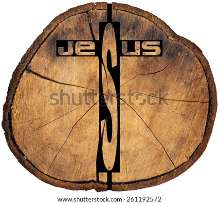 Jesus wooden Cross on Tree Trunk. Text Jesus in the shape of wooden Christian cross on a section of tree trunk isolated on white background - stock photo