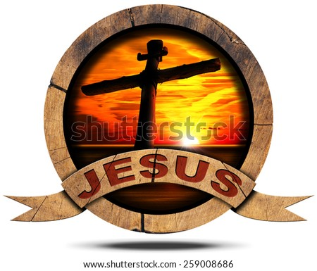 Jesus - Wooden Icon with Cross. Round wooden icon with cross silhouette at the sunset over the sea with cloudy sky, wooden ribbon with text Jesus. Isolated on white background - stock photo