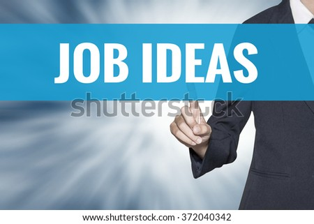 Job Ideas word on virtual screen touch by business woman cyan sky tab - stock photo