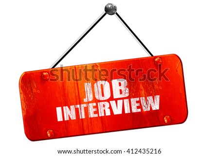job interview, 3D rendering, vintage old red sign - stock photo