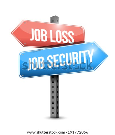 job loss, job security illustration design over a white background - stock photo