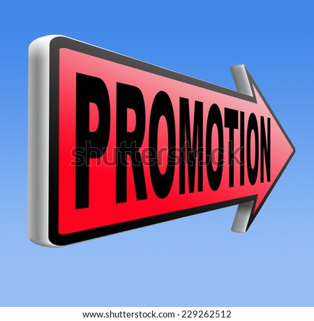 job promotion or product sales promotion   - stock photo