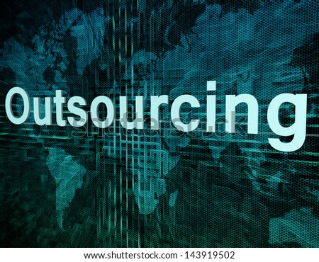 Job, work concept: word Outsourcing on digital world map screen - stock photo