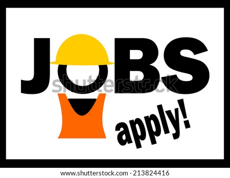 jobs available apply here sign with construction worker and hard hat - stock photo