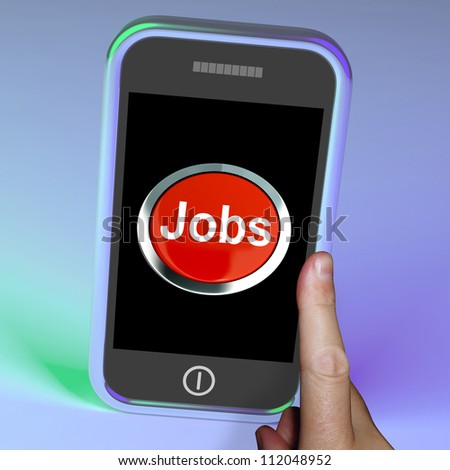 Jobs Computer Button On Mobile Showing Work And Careers