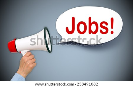 Jobs ! Female hand with megaphone and speech bubble - stock photo