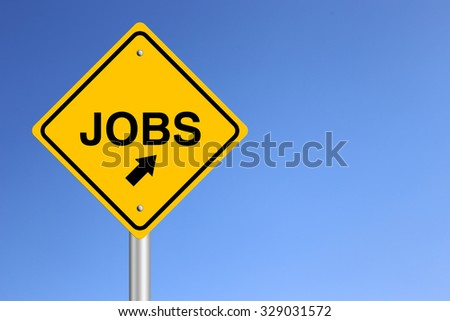 Jobs Road Sign with clear blue sky background.