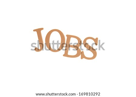Jobs - Three Dimensional Letter isolated on white background.