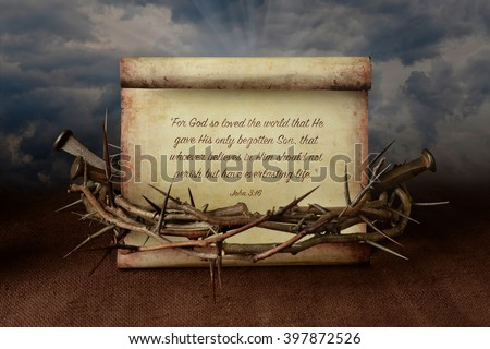 John 3:16 scroll surrounded by crown of thorns and nails - stock photo