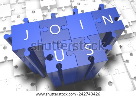 Join us - puzzle 3d render illustration with block letters on blue jigsaw pieces  - stock photo