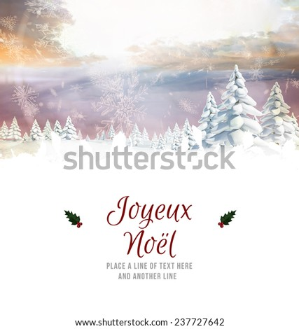 Joyeux noel against snowy landscape with fir trees - stock photo