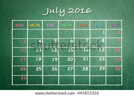 July 2016: Monthly calendar on green chalkboard background with pastel color day and dates in freehand grid time table chalk drawing: School/ business time planner conceptual idea for new year
