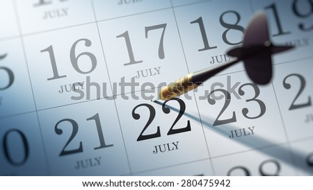 July 22 written on a calendar to remind you an important appointment.