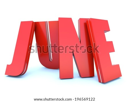 June - calendar month - 3D red letters
