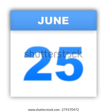 June 25. Day on the calendar. 3d - stock photo