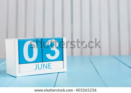 June 3rd. Image of june 3 wooden color calendar on white background.  Summer day, empty space for text - stock photo