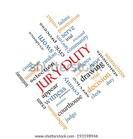 Jury Duty Word Cloud Concept angled with great terms such as appear, serve, juror and more. - stock photo