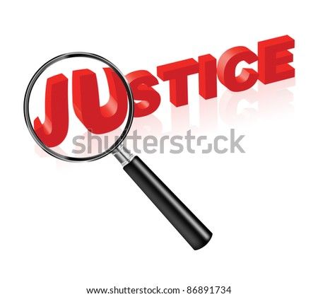 justice solve crime search law and order red text and magnify glass morality ethics truth and harmony