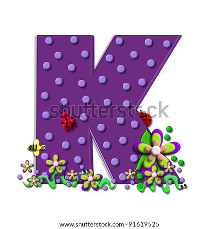 """K, in the alphabet set """"Buzzing Garden"""", is decorated with three dimensional polka dots and a three layer flower.  Purple letters are decorated with lady bugs, snakes and bees. - stock photo"""