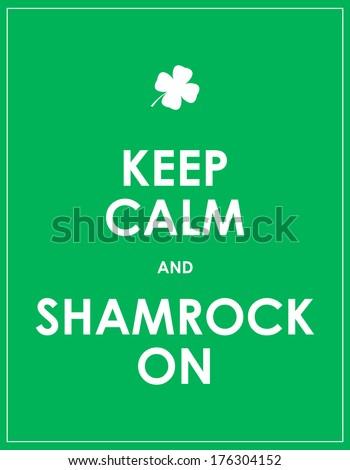 Keep calm and shamrock on - vector background - stock photo