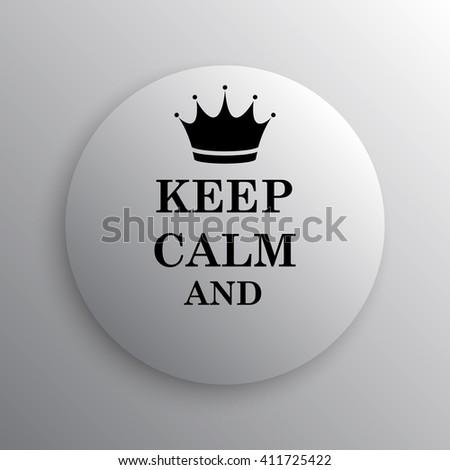 Keep Calm Icon Internet Button On Stock Illustration 411725422