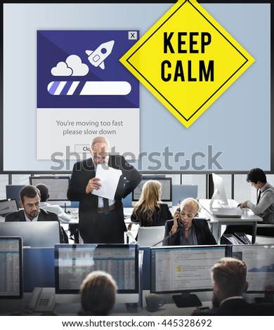 Keep Calm Reduce Speed Relax Slow Down Concept - stock photo