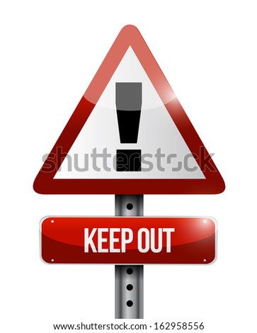 keep out warning road sign illustration design over white - stock photo