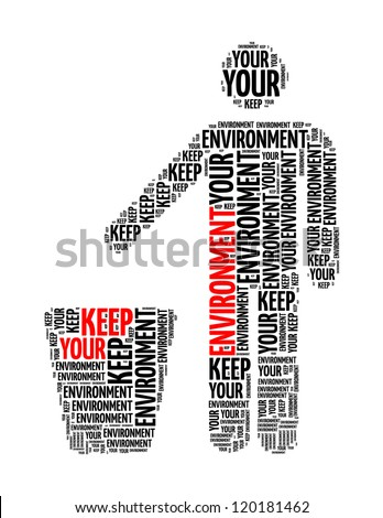keep your environment info text collage Composed in the shape of human and dustbin an isolated on white - stock photo