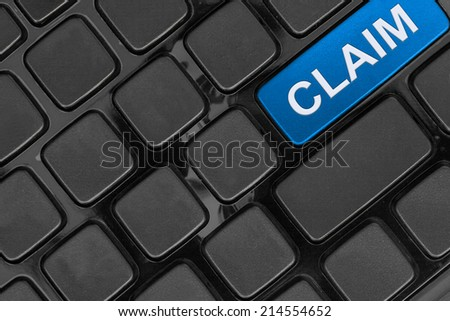 keyboard close up,top view, claim insurance  word - stock photo